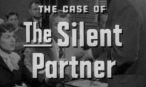 Title%20'Perry%20Mason%201_6%20The%20Case%20of%20The%20Silent%20Partner'%20(1957)